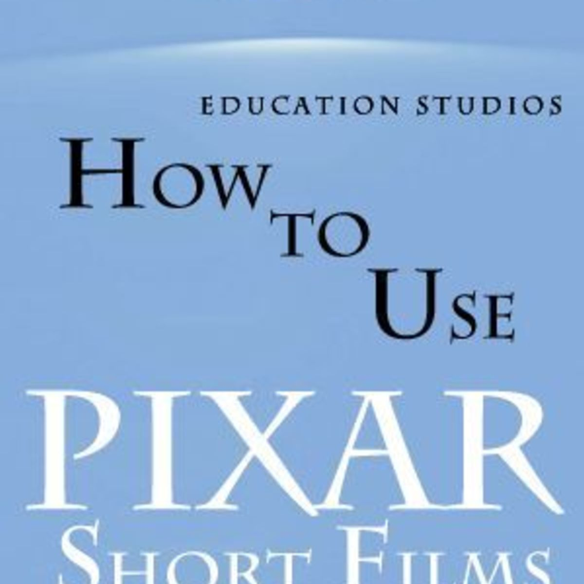 Teaching Plot Elements Using Pixar Short Films